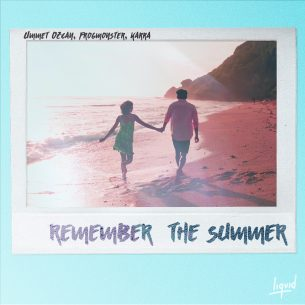 Remember the summer